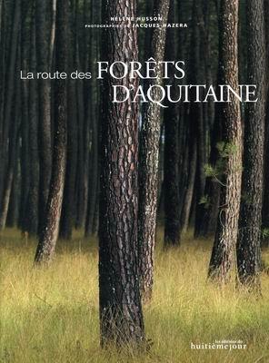 La route des forêts d'Aquitaine