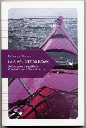 La simplicité du kayak - Vignette